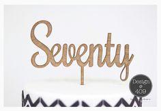Seventy Wooden Cake Topper / Design @ 409