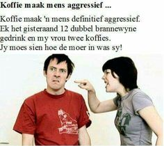 Funny Good Morning Messages, Afrikaans, You Must, Language, Jokes, Lol, Humor, Sayings, South Africa