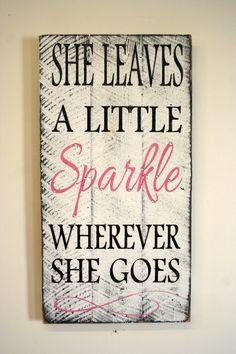 She Leaves A Little Sparkle Wherever She Goes Pallet Sign Shabby Chic Nursery Decor Girls Room Sign Baby Shower Gift Teenager Gift