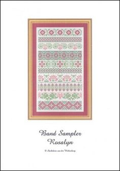Band Sampler Rosalyn is the title of this cross stitch pattern from Stickideen Von Der Wiehenburg that showcases bands of floral motifs that are stitched with DMC threads.
