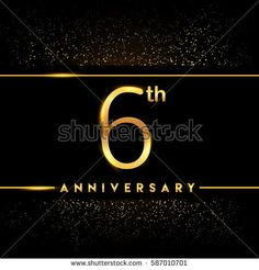 six years anniversary celebration logotype. 6th anniversary logo with confetti golden colored isolated on black background, vector design for greeting card and invitation card