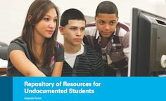 Repository of resources for undocumented students on the blog http://justarandomhero.blogspot.com/2012/06/repository-of-resources-for.html#