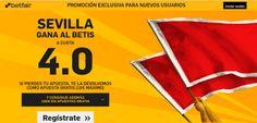 el forero jrvm y todos los bonos de deportes: betfair Sevilla gana Betis supercuota 4 Copa 12 en...