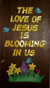 The Love of Jesus is blooming in Us bulletin Board Display