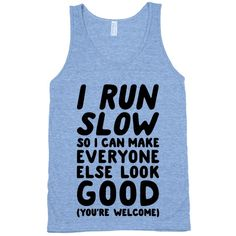 I Run Slow | Activate Apparel | Workout Gear & Accessories