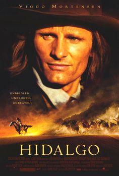 Hidalgo. love the horses