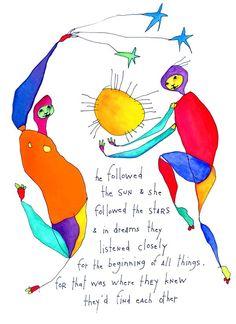 He followed the sun & she followed the stars and yet...