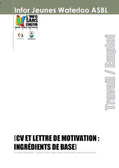CV et lettre de motivation: ingrédients de base