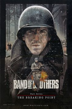 """""""We few, we happy few, we band of brothers. For he today that sheds his blood with me shall be my brother""""At 0900 hours on 13 January 1945 the men of th. Band of Brothers - The Breaking Point Band Of Brothers, Ddr Museum, War Film, Cinema Posters, Alternative Movie Posters, Movie Poster Art, Great Tv Shows, Military Art, Classic Movies"""