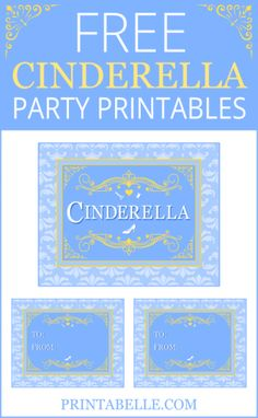 Free Cinderella Party Printables Cinderella Birthday, Disney Birthday, Cinderella Party Favors, Cinderella Prince, Cinderella Theme, Princess Birthday, Party Printables, 4th Birthday Parties, Birthday Ideas