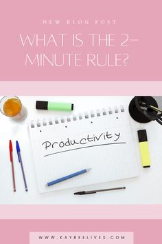 What can you get done in 2 minutes? I bet if you timed yourself, you would be surprised. If you need help getting more done and stopping the procrastination, click to read about how the two-minute rule can help you!