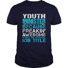 YOUTH MINISTER T-Shirts, Hoodies. CHECK PRICE ==► Funny Tee Shirts