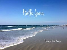 Hello June H E L L O  BEACH..!