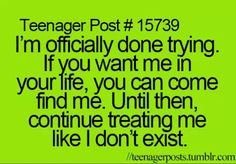 "Yep. Story of my life. Done with people, lol a few more ""friends "" have been ignoring me lately... so this is to you!"