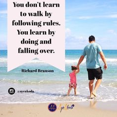 You dont learn to walk by following rules. You learn by doing and falling over.  Richard Branson  http://ayeakoda.com  #inspiring #inspirationalquotes #motivationalquote #quoteoftheday #instagood #instadaily #dailyquote #motivation #inspirational #instaquote #motivationalquotes #inspirationalquote #socialmedia #socialmediamarketing #advertising #media #branding #entrepreneur #business #homebasedbusiness #networking #onlinemarketing #smallbusiness #digitalmarketing #marketing #publicity…