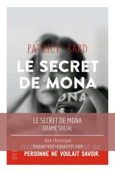 Une intrigue documentée, complexe et bien-menée pour le premier roman de Patrick Bard. Lisez mon avis complet sur Le secret de Mona en cliquant sur le lien. #patrickbard #syros #youngadult #livre #litterature #chroniquelitteraire Bard, Drame, Roman, Skulls, Beginning Sounds, I Want You, Contemporary
