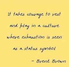 Brene Brown, America's Got Talent, Keep Going, Take That, Yoga, Culture, Feelings, Words, Life
