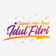 Typography Of Selamat Idul Fitri With Modern Colours Vector and PNG Mubarak Ramadan, Happy Eid Mubarak, Eid Al Adha, Modern Colors, Modern Prints, Islamic Background Vector, Eid Card Designs, Muslim Celebrations, Ramadan Celebration