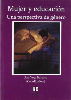 Mujer Y Educacion. Una Perspectiva De Genero de Ana Vega ... https://www.amazon.es/dp/8497004078/ref=cm_sw_r_pi_dp_x_3033ybRGMHB1E