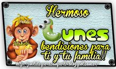 Postales Para Compartir.: HERMOSO LUNES!!