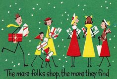 Vintage Christmas Greeting Card - The more folks shop, the more they find!