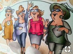 """Girls just wanna have fun"" Old Lady Humor, Art Impressions Stamps, Four Sisters, Fat Women, Digi Stamps, Funny Cards, Friends Forever, Photo Art, Copic"