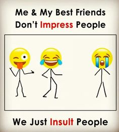 Me nd my bff Bff Quotes Funny, Besties Quotes, Boy Quotes, Humor Quotes, Bffs, Brother Humor, Girlfriend Humor, Funny School Jokes, Funny Jokes