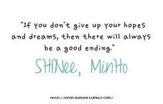 Quote by Shinee's Minho ...