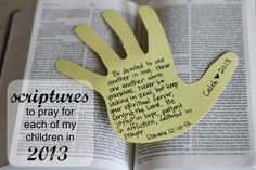Bible Verses for Encouragement | Scriptures to Pray for Each of My Children in 2013 - I Can Teach My ...
