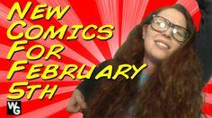 New Comics for February 5th