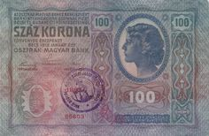 100 korona -- old currency in Hungary from 1918 to 1927.