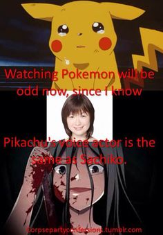 OMG I JUST FINISHED WATCHING CORPSE PARTY TOO AND I LOVE LOVE LOOOVVVEE PIKACHU!!!!! *crawls up in a blanket in a ball goes to corner and cries*