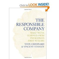 The Responsible Company. Bought it, then I read it. A good read, indeed, for those looking to change the world.