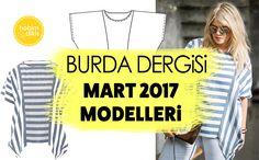 BURDA DERGİSİ MART 2017 (Teknik Çizimleriyle)