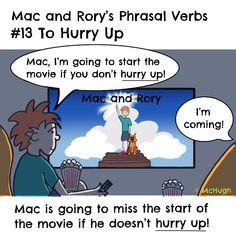 Mac and Rory's phrasal verbs #13: to hurry up. English Grammar For Kids, Grammar Rules, Homeschool, Mac, Learning, Memes, Homeschooling, Study, Meme