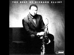 Richard Elliot - Song For Her