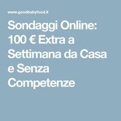 Sondaggi Online: 100 € Extra a Settimana da Casa e Senza Competenze