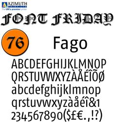 Designed by: Ole Schäfer 2000  FF Fago is a corporate typeface for businesses. Whereas a book, magazine or website might use two, three or four fonts together, each complementing the others and doing specific jobs, a corporate font will have many roles. It brings together the many years of experience that Ole Schäfer gained while working on corporate image projects at MetaDesign.   #FontFriday #AzimuthPrint #Fago #Typeface #Fonts #Typography