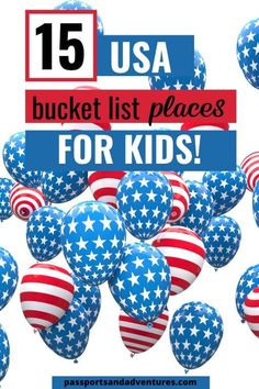 Discover ideas to put on your US Bucket List for kids with 15 Destinations ideas for families. Find out where in the US needs to be on your family bucket list to ensure you go to THE best places to visit in the US with kids. You don't need to tick them all off on your first US trip, leave some for next time! #passportsandadventures | USA bucket list | US bucket list | US family bucket list | bucket list travel US | best US family vacations | best US family destinations