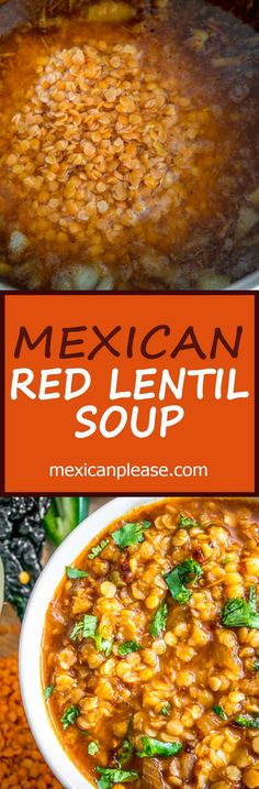 Got red lentils handy?  This vegetarian Mexican lentil soup is super easy to make and only takes a small bite out of your wallet.   http://mexicanplease.com