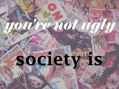 society is ugly