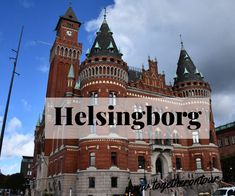 On the last day of our holiday in Scandinavia we are going to Helsingbo . Helsingborg, Shopping Center, Norfolk, Barcelona Cathedral, Tower, Mansions, House Styles, Building, Holiday