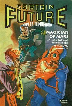 Captain Future Fires at the Magician of Mars http://www.walls360.com/science-fiction-wall-graphics-s/1949.htm