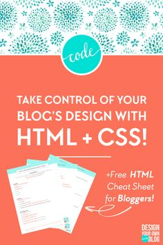Don't put off learning HTML + CSS! Here's what you need to know. Take control of your blog's design with HTML + CSS! Download a free HTML cheat sheet just for bloggers at DesignYourOwnBlog.com! CSS, HTML, learncode, blogging, diydesign, blogdesign, dyob, code, webdesign, html and css design