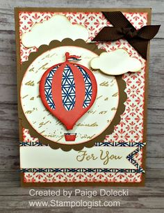 Paige Dolecki - Stampologist: Hot Air Balloon Card - February 19th Card Buffet 12-2PM and 6:30-8:30PM