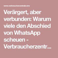 Verärgert, aber verbunden: Warum viele den Abschied von WhatsApp scheuen - Verbraucherzentrale Nordrhein-Westfalen