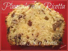 Plumcake alla ricotta con noci e uvetta