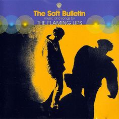 The Soft Bulletin. The Flaming Lips