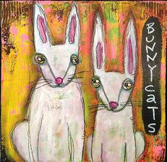 """""""Bunny Cats"""" - mixed media on wood by Jacqui Fehl"""