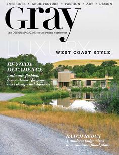 GRAY No. 26  The DESIGN MAGAZINE for the Pacific Northwest.